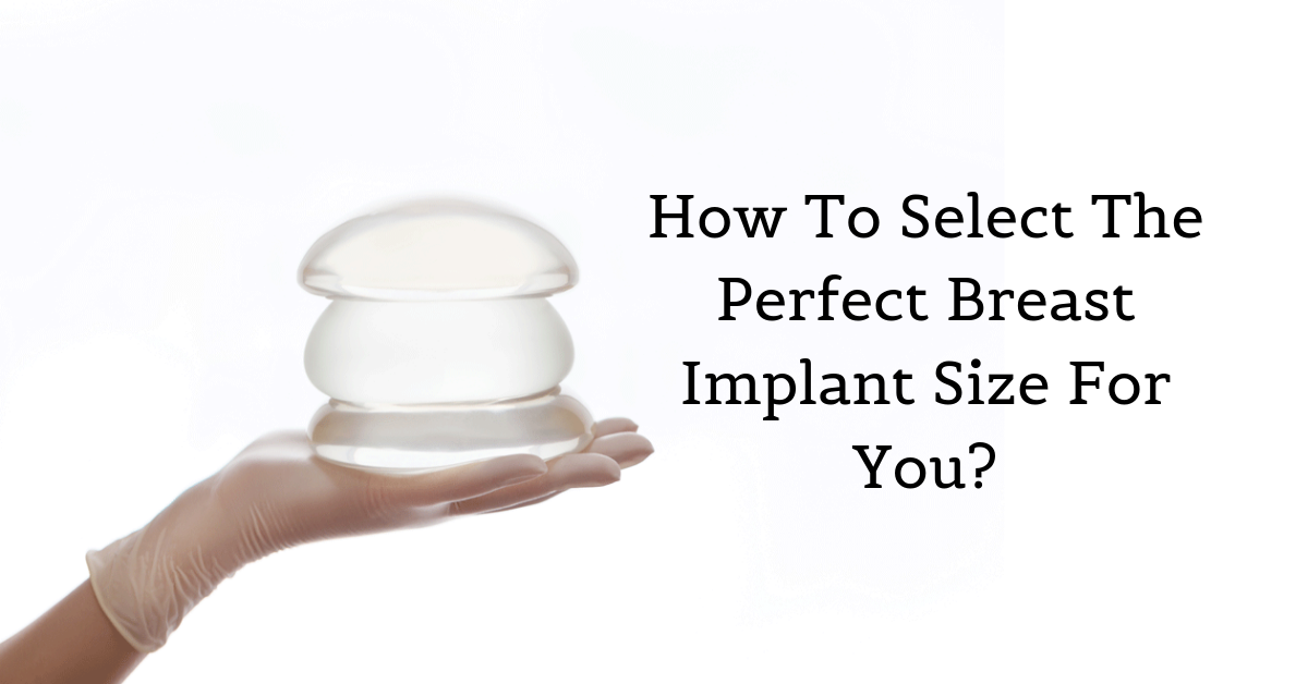 how to select breast implant