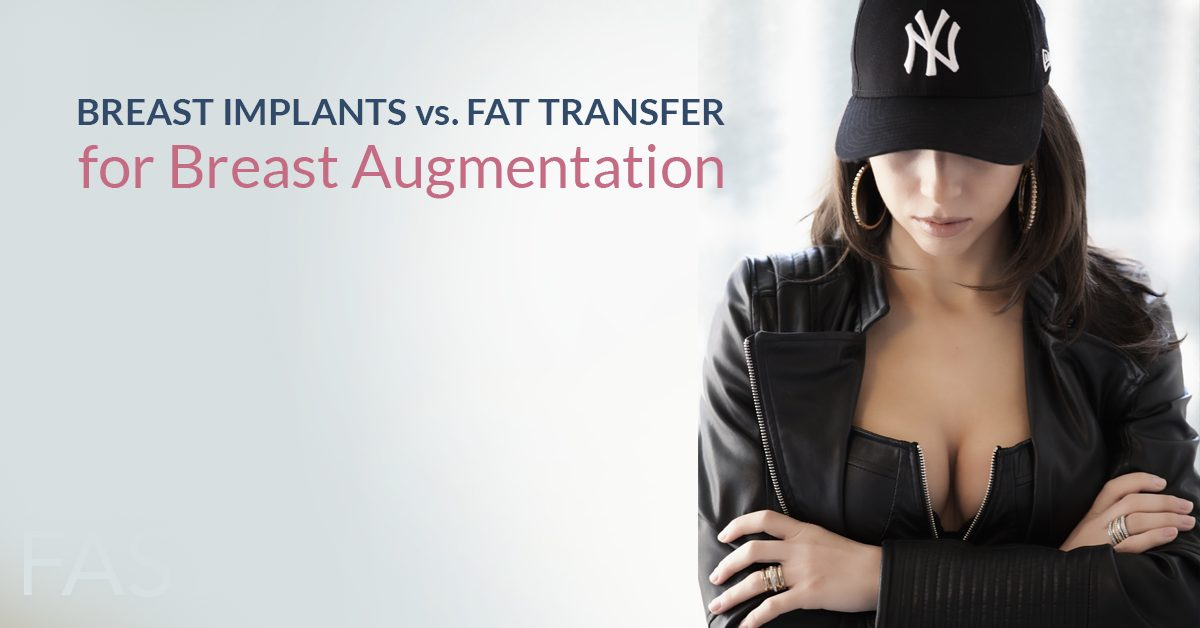 Breast Implant vs Fat Transfer