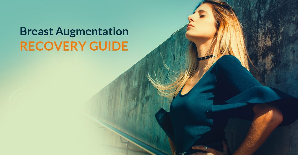 Breast Augmentation Recovery Steps