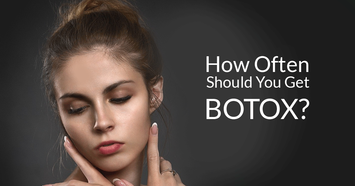 How Often Should You Get Botox